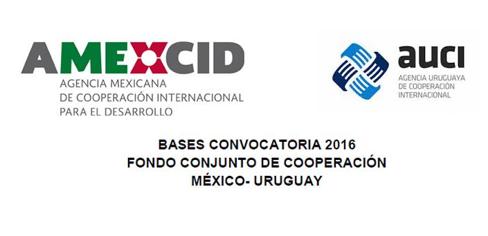 FONDO CONJUNTO DE COOPERACIÓN MÉXICO-URUGUAY